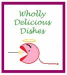 Grab button for Wholly Delicious Dishes